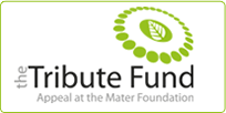 The Tribute Funds Appeal at the Mater Foundation